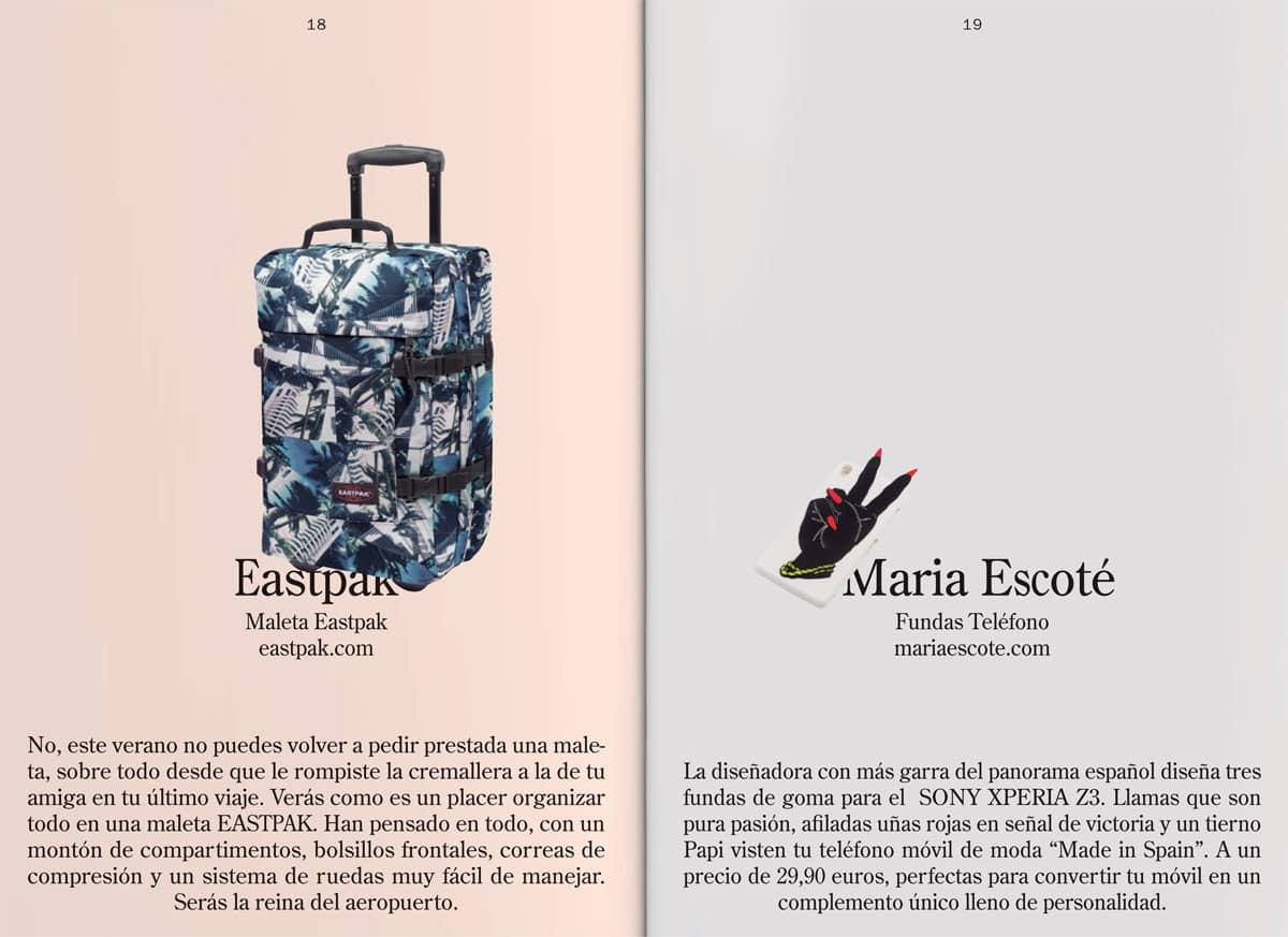 En nuestro bazar no podían faltar las maletas de EASTPAK y las nuevas fundas de Maria Escoté